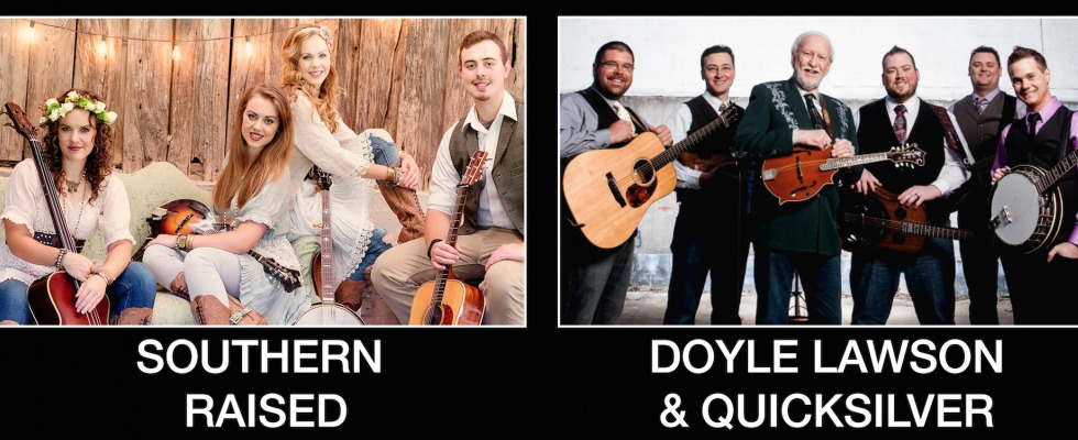 An Evening of Music with Doyle Lawson & Quicksilver and Southern Raised
